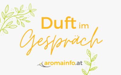 Duft im Gespräch – der Podcast von aromainfo.at